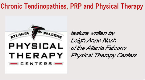 Chronic Tendinopathies: The Role of PRP (Platelet Rich Plasma) and Physical Therapy
