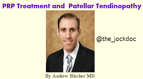 Platelet Rich Plasma (PRP) Treatment And Its Use In Patellar Tendinopathy
