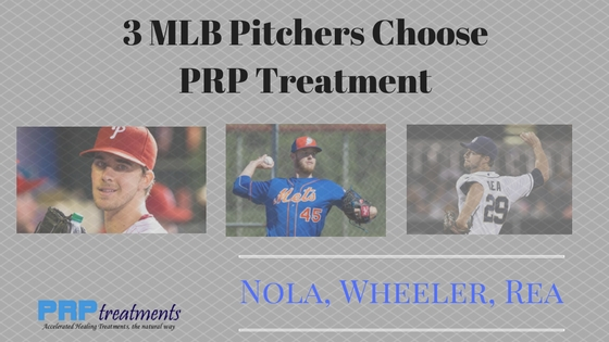 3 mlb pitchers choose prp treatment - Nola, Wheeler, Rea