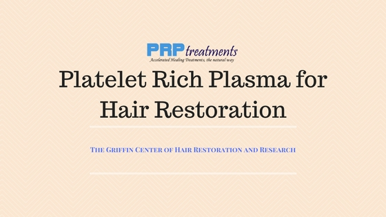 prp platelet rich plasma for hair restoration