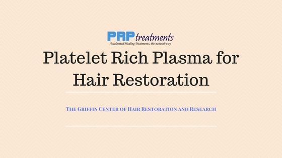 prp platelet rich plasma for hair restoration