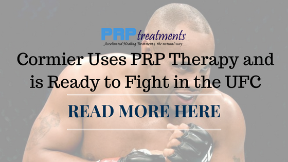 Daniel Cormier of the UFC used PRP Therapy to help him get back to fighting MMA quicker.